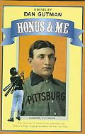 Honus and Me A Baseball Card Adventure