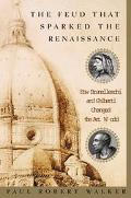 Feud That Sparked the Renaissance How Brunelleschi and Ghiberti Changed the Art World