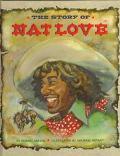 Story of Nat Love - Robert H. Miller - Library Binding
