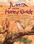 Juma and the Honey Guide: An African Story - Robin Bernard - Paperback