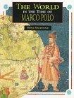 The World in the Time of Marco Polo (The World in the Time of... Series)