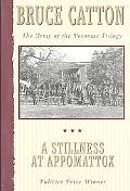 Stillness at Appomattox