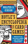 Hoyle's Encyclopedia of Card Games; Rules of All the Basic Games and Popular Variations, Rul...