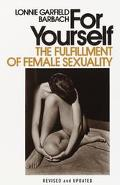 For Yourself The Fulfillment of Female Sexuality
