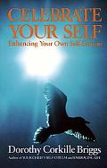 Celebrate Your Self Enhancing You Self-Esteem