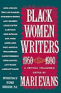 Black Women Writers, 1950-1980 A Critical Evaluation