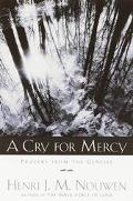Cry for Mercy: Prayers from the Genesee - Henri J. M. Nouwen - Paperback
