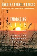 Embracing Life Growing Through Love and Loss