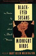 Black-Eyed Susans/Midnight Birds Stories by and About Black Women