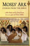 Moses and Noah's Ark: Stories from the Bible