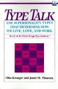Type Talk at Work How 16 Personality Types Determine Your Success on the Job