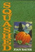 Squashed - Joan Bauer - Hardcover
