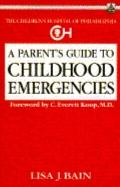 Parent's Guide to Childhood Emergencies