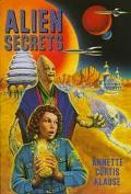 Alien Secrets - Annette Curtis Klause - Hardcover