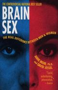 Brain Sex The Real Difference Between Men and Women