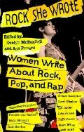 Rock She Wrote: Women Write about Rock, Pop and Rap - Evelyn McDonnell - Paperback