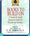 Books to Build on A Grade-By-Grade Resource Guide for Parents and Teachers