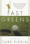 Fast Greens - Turk Pipkin - Paperback