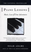 Piano Lessons Music, Love, & True Adventures