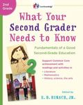 What Your Second Grader Needs to Know Fundamentals of a Good Second Grade Education