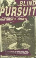 Blind Pursuit - Matthew F. Jones - Paperback - REPRINT