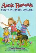 Annie Bananie Moves to Barry Avenue