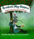 Accidents May Happen: Fifty Inventions Discovered by Mistake - Charlotte Jones - Hardcover