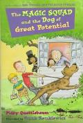 Magic Squad and the Dog of Great Potential - Mary Quattlebaum - Hardcover