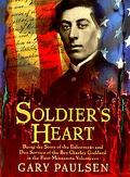 Soldier's Heart Being the Story of the Enlistment and Due Service of the Boy Charley Goddard...