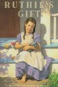 Ruthie's Gift - Kimberly Brubaker Bradley - Hardcover