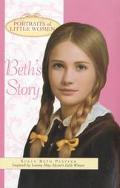Beth's Story (Portraits of Little Women) - Susan Beth Pfeffer - Hardcover