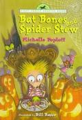 Bat Bones and Spider Stew