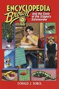 Encyclopedia Brown and the Case of the Slippery Salamander (Encyclopedia Brown Series #22), ...