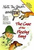 Nate the Great and Me: The Case of the Fleeing Fang (Nate the Great Series) - Marjorie Weinm...