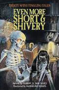Even More Short & Shivery Thirty Spine-Tingling Tales