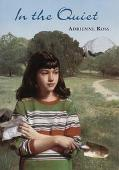 In the Quiet - Adrienne Ross - Hardcover