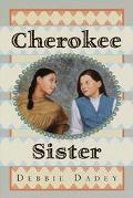Cherokee Sister