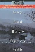 May God Have Mercy A True Story of Crime and Punishment