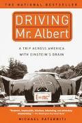 Driving Mr. Albert A Trip Across America With Einstein's Brain