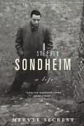 Stephen Sondheim A Life