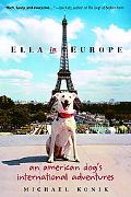 Ella in Europe An American Dog's International Adventures