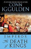 Emperor: The Death of Kings (Emperor Series #2)