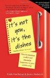It's Not You, It's the Dishes (originally published as Spousonomics): How to Minimize Confli...
