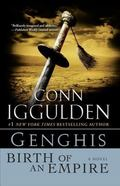 Genghis: Birth of an Empire: A Novel