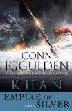 Khan: Empire of Silver: A Novel