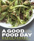 Good Food Day : 125 Recipes for Great Food and Great Health