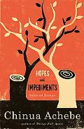 Hopes and Impediments Selected Essays