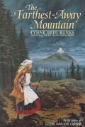 Farthest-Away Mountain - Lynne Reid Banks - Hardcover - REPRINT