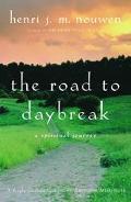 Road to Daybreak A Spiritual Journey