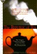 Republic of Tea: The Story of the Creation of a Business as Told through the Personal Letter...